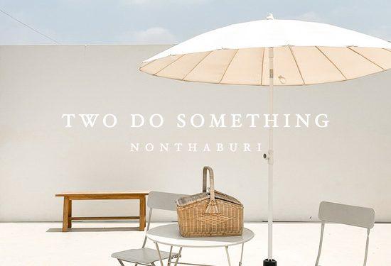 Two Do Something คาเฟ่ มินิมอล สไตล์เกาหลี
